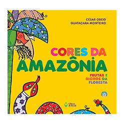 Cores da Amazônia – Bichos e frutas da Floresta