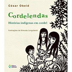 Cordelendas – Histórias Indígenas em Cordel