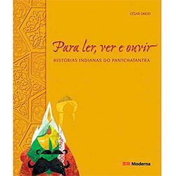 Para Ler, Ver e Ouvir – Histórias Indianas do Pantchatantra – César Obeid